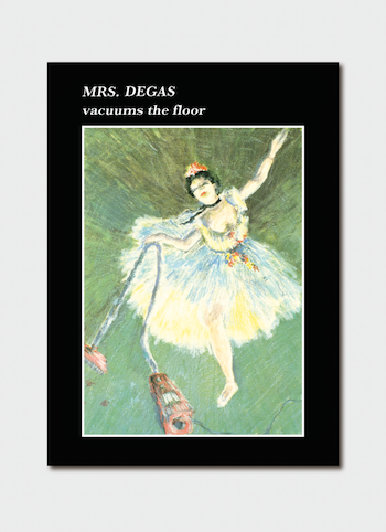 Mrs Degas vacuums the floor